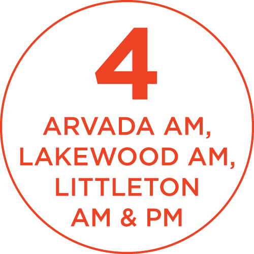 4: Arvada AM, Lakewood AM, Littleton AM & PM