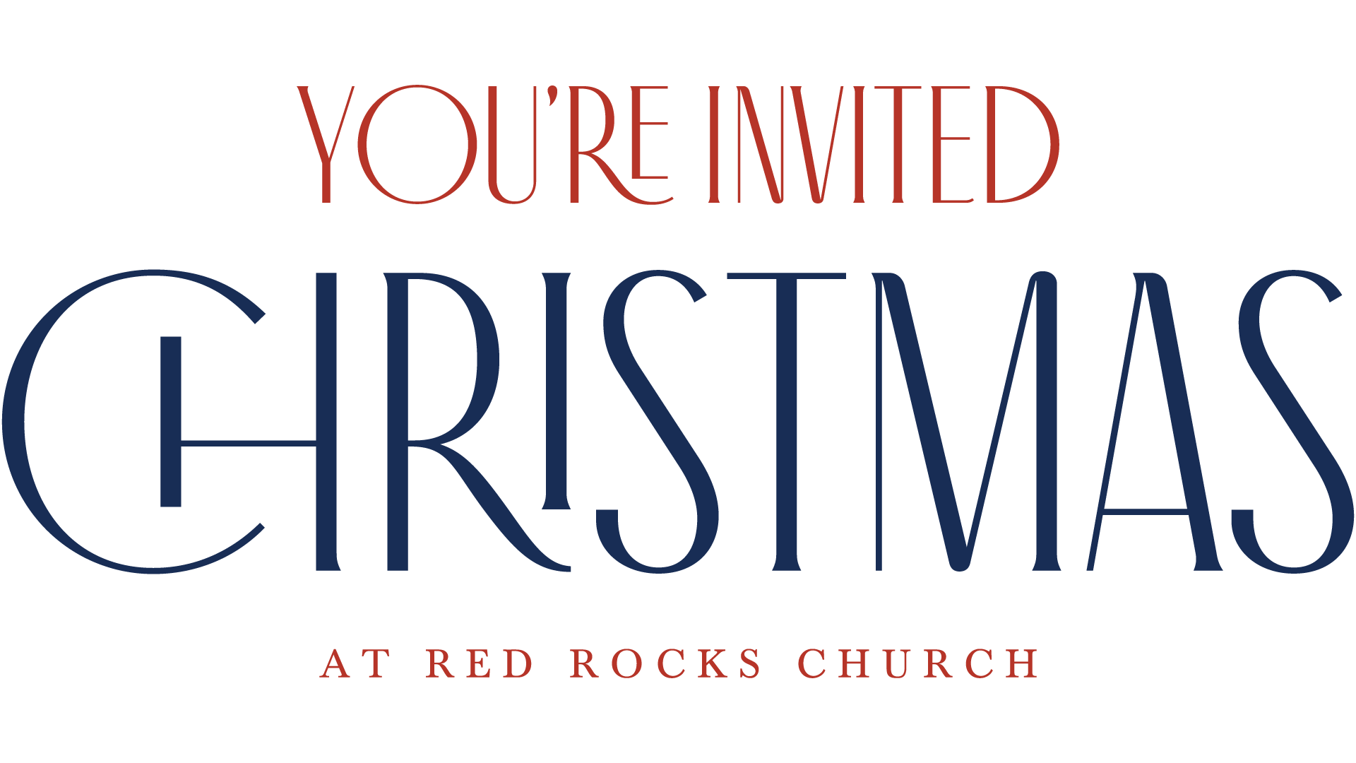 You're Invited: Christmas at Red Rocks Church