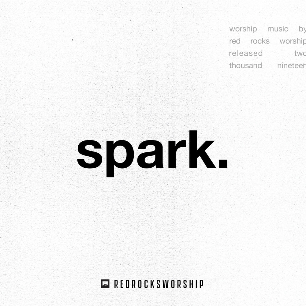 Spark. Worship Music by Red Rocks Worship 2019